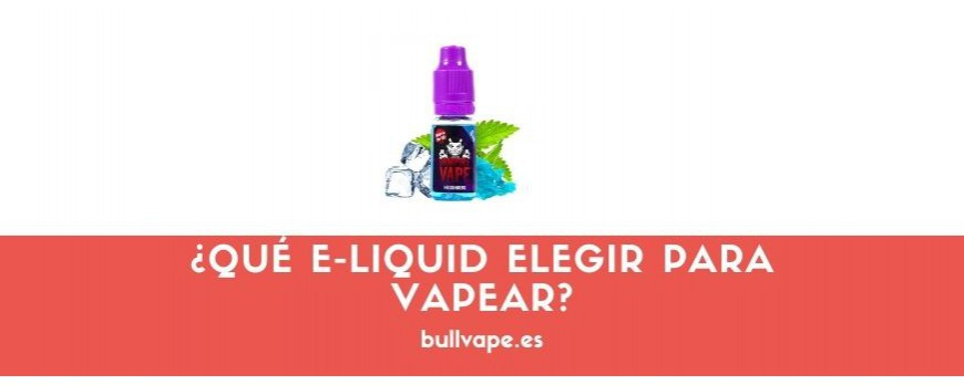 ¿Qué e-liquid elegir para vapear?